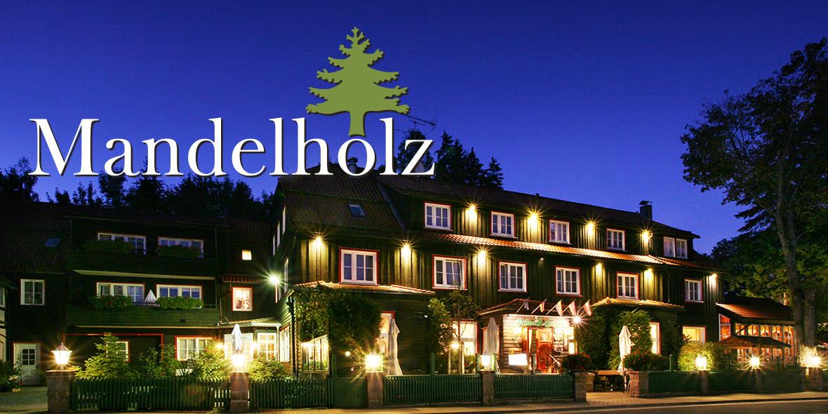 Mandelholz - Hotel & Restaurant